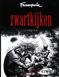 Cover Thumbnail for Zwartkijken Integraal (Casterman, 2013 series)