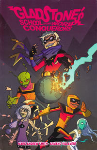 Cover Thumbnail for Gladstone's School for World Conquerors (Image, 2011 series) #1