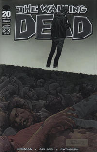 Cover Thumbnail for The Walking Dead (Image, 2003 series) #100 [Chromium Variant]