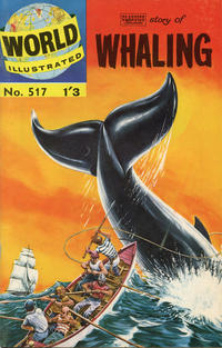 Cover Thumbnail for World Illustrated (Thorpe & Porter, 1960 series) #517 - Story of Whaling