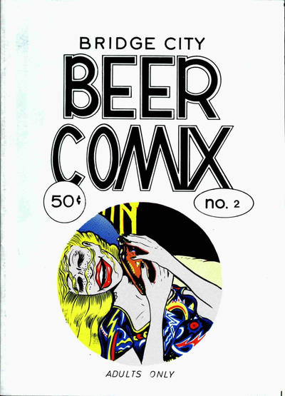 Cover for Bridge City Beer Comix (Bridge City Booger Company, 1972 series) #2