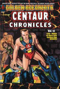 Cover Thumbnail for Golden-Age Greats Spotlight (AC, 2003 series) #13 - Centaur Chronicles