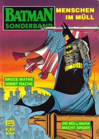 Cover Thumbnail for Batman Sonderband (Norbert Hethke Verlag, 1989 series) #27 - Menschen im Müll