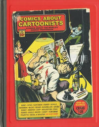 Cover Thumbnail for Comics About Cartoonists: Stories About the World's Oddest Profession (IDW, 2012 series)