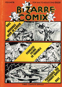 Cover Thumbnail for Bizarre Comix (Bélier Press, 1975 series) #16 - Bondage War In Slavia; Fearless Lilian In Trouble; Punishing The Tyrant Queen