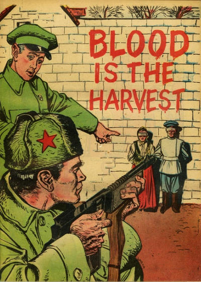 Cover for Blood Is the Harvest (Catechetical Guild Educational Society, 1950 series)