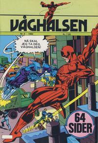 Cover Thumbnail for Våghalsen (Atlantic Forlag, 1982 series) #6/1982