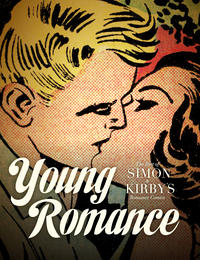 Cover Thumbnail for Young Romance: The Best of Simon & Kirby's Romance Comics (Fantagraphics, 2012 series) #[nn]