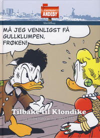 Cover Thumbnail for Carl Barks' Andeby (Hjemmet / Egmont, 2013 series) #[1] - Tilbake til Klondike 1952-1953