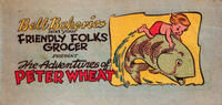 Cover Thumbnail for The Adventures of Peter Wheat (Peter Wheat Bread and Bakers Associates, 1949 ? series) #[nn]