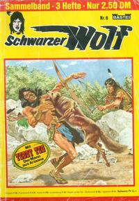 Cover Thumbnail for Schwarzer Wolf Sammelband (Bastei Verlag, 1975 series) #6