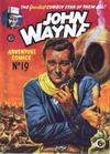 Cover for John Wayne Adventure Comics (World Distributors, 1950 ? series) #19