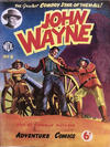 Cover for John Wayne Adventure Comics (World Distributors, 1950 ? series) #6