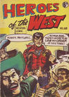 Cover for Heroes of the West (L. Miller & Son, 1959 series) #160