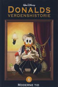 Cover Thumbnail for Donalds verdenshistorie (Hjemmet / Egmont, 2011 series) #6 - Moderne tid
