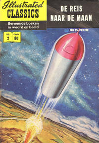 Cover Thumbnail for Illustrated Classics (Classics/Williams, 1956 series) #2 - De reis naar de Maan