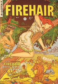 Cover Thumbnail for Firehair (H. John Edwards, 1950 ? series) #6