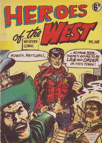 Cover Thumbnail for Heroes of the West (L. Miller & Son, 1959 series) #160