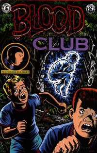 Cover Thumbnail for Blood Club (Kitchen Sink Press, 1992 series)