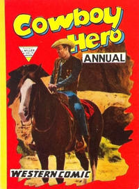 Cover Thumbnail for Cowboy Hero Annual (L. Miller & Son, 1957 series) #3