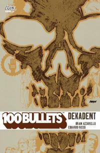 Cover Thumbnail for 100 Bullets (Panini Deutschland, 2007 series) #10 - Dekadent