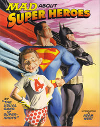 Cover Thumbnail for Mad about Super Heroes (Barnes & Noble Books, 2006 series)