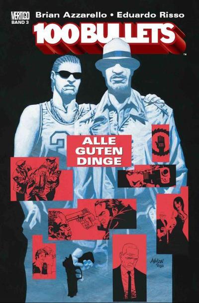 Cover for 100 Bullets (Panini Deutschland, 2007 series) #3 - Aller guten Dinge
