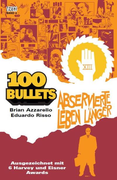 Cover for 100 Bullets (Panini Deutschland, 2007 series) #4 - Abservierte leben länger