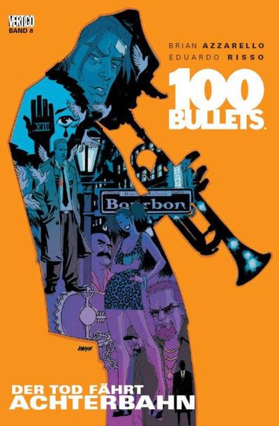 Cover for 100 Bullets (Panini Deutschland, 2007 series) #8 - Der Tod fährt Achterbahn
