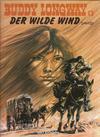 Cover for Buddy Longway (Kult Editionen, 1998 series) #13 - Der wilde Wind