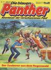 Cover for Die blauen Panther (Bastei Verlag, 1980 series) #17 - Der Zauberer aus dem Regenwald