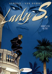 Cover Thumbnail for Lady S. (Cinebook, 2008 series) #1 - Here's to Suzie!