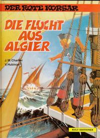 Cover Thumbnail for Der Rote Korsar (Kult Editionen, 1996 series) #[4] - Die Flucht aus Algier