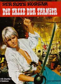Cover Thumbnail for Der Rote Korsar (Kult Editionen, 1996 series) #[8] - Die Falle der Spanier