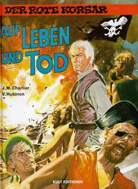 Cover Thumbnail for Der Rote Korsar (Kult Editionen, 1996 series) #[10] - Auf Leben und Tod