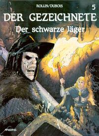 Cover Thumbnail for Der Gezeichnete (Arboris, 1992 series) #5 - Der schwarze Jäger