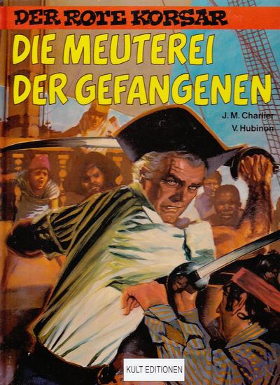 Cover for Der Rote Korsar (Kult Editionen, 1996 series) #[5] - Die Meuterei der Gefangenen