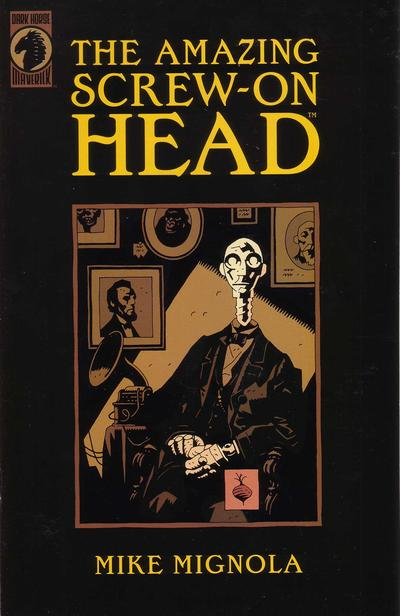 Cover for The Amazing Screw-On Head (Dark Horse, 2002 series) #1