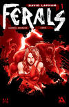 Cover for Ferals (Avatar Press, 2012 series) #1 [C2E2 Exclusive V.I.P. Variant by Gabriel Andrade]