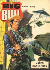 Cover Thumbnail for Big Bull (Serieforlaget / Se-Bladene / Stabenfeldt, 1975 series) #4/1975