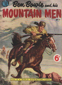 Cover Thumbnail for Ben Bowie and His Mountain Men (World Distributors, 1955 series) #7