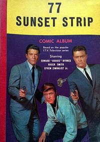 Cover Thumbnail for 77 Sunset Strip Comic Album (World Distributors, 1963 ? series) #1