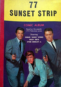 Cover Thumbnail for 77 Sunset Strip Comic Album (World Distributors, 1963 ? series) #1