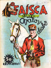 Cover for O Faísca (Sociedade Editora A.L.M.A., Ltd.ª, 1943 series) #4