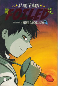 Cover Thumbnail for Foiled (First Second, 2010 series)