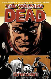 Cover Thumbnail for The Walking Dead (Cross Cult, 2006 series) #18 - Grenzen