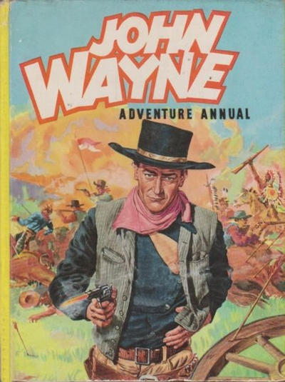 Cover for John Wayne Adventure Annual (World Distributors, 1953 series) #1954