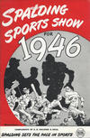Cover for Spalding Sports Show (A.G. Spalding & Bros., 1945 series) #1946