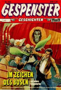 Cover Thumbnail for Gespenster Geschichten (Bastei Verlag, 1974 series) #102