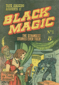 Cover Thumbnail for True Amazing Accounts of  Black Magic (Young's Merchandising Company, 1952 ? series) #1